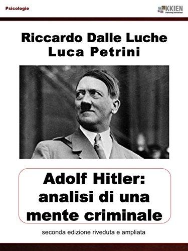 Hitler: analisi di una mente criminale (Psicologie)