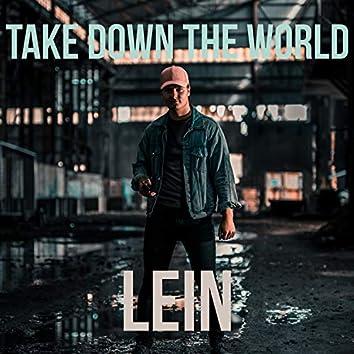 Take Down the World