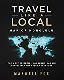 Travel Like a Local - Map of Honolulu: The Most Essential Honolulu (Hawaii) Travel Map for Every Adventure