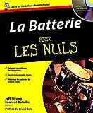 La Batterie pour les nuls (+1 CD)
