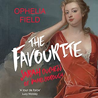 The Favourite                   By:                                                                                                                                 Ophelia Field                               Narrated by:                                                                                                                                 Natalie Boscombe                      Length: 17 hrs and 44 mins     12 ratings     Overall 3.9