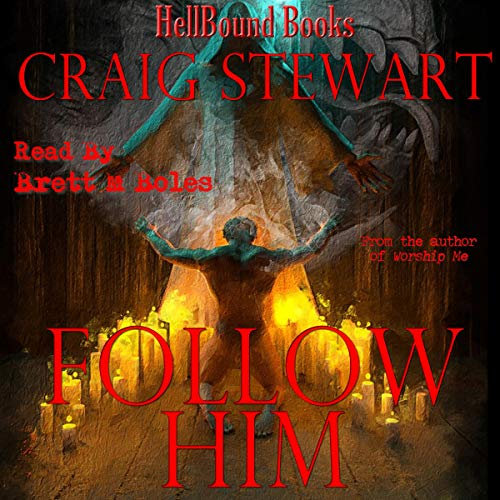 Follow Him Audiobook By Craig Stewart cover art