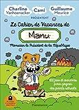 Le cahier de vacances de (Manu) Monsieur le président de la république
