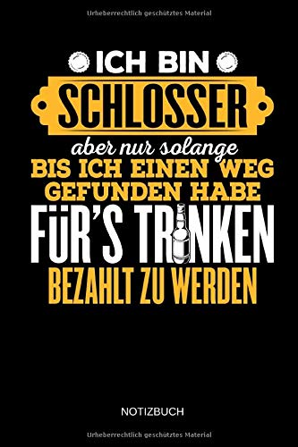 Notizbuch: Lustiges Schlosser Notizbuch mit Punktraster. Schlosser Zubehör & Schlosser Geschenk Idee.
