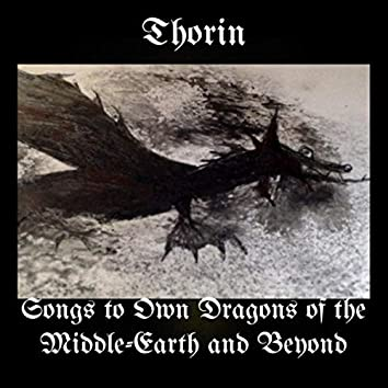 Songs to Own Dragons of the Middle-Earth and Beyond