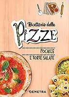 pizze, focacce, torte salate. ediz. a spirale