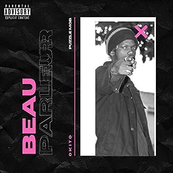 Beau Parleur (feat. Okito Premier)