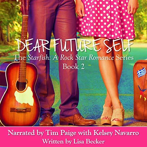 Dear Future Self: A Starfish Novella cover art