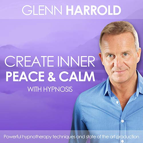 Creating Inner Peace & Calm cover art