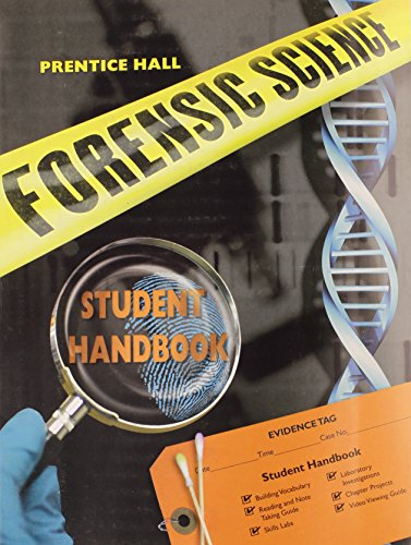 PRENTICE HALL FORENSIC SCIENCE STUDENT STUDY GUIDE & LAB MANUAL
