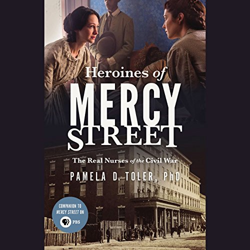 Heroines of Mercy Street audiobook cover art