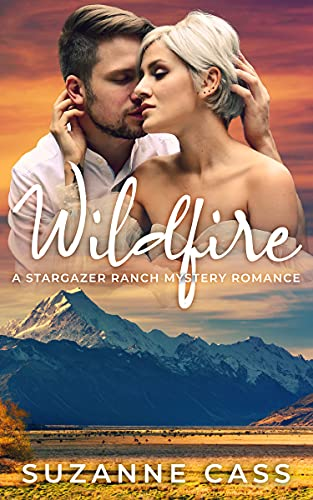 Wildfire (Stargazer Ranch Mystery Romance Book 1) by [Suzanne Cass]