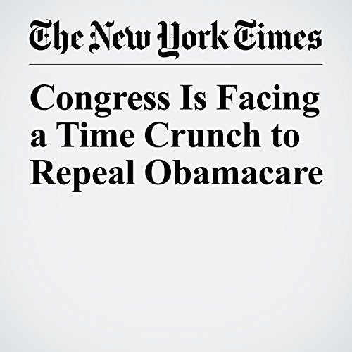 Congress Is Facing a Time Crunch to Repeal Obamacare copertina