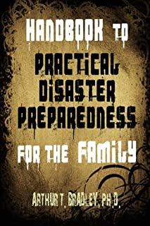 Handbook to Practical Disaster Preparedness for the Family (1453678875)   Amazon price tracker / tracking, Amazon price history charts, Amazon price watches, Amazon price drop alerts