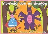 Viviendo con mi dragón: Poemas para la inclusión