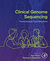 Clinical Genome Sequencing: Psychological Considerations