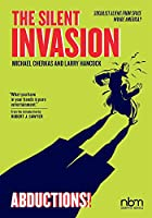 The Silent Invasion 3: Abductions