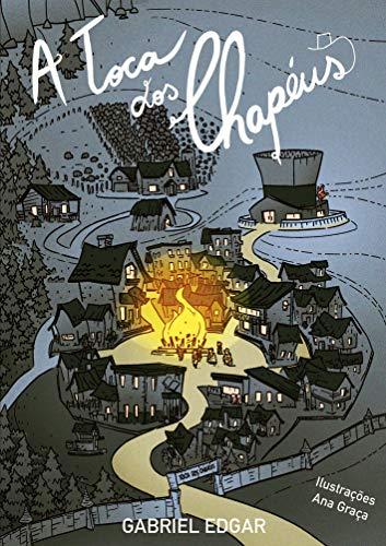 A Toca dos Chapéus (Portuguese Edition)