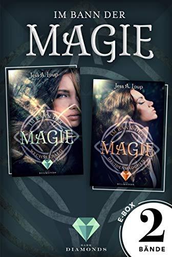 Im Bann der Magie: Alle Bände der verzaubernden Fantasy-Dilogie in einer E-Box!