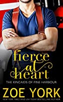 Fierce at Heart (Kincaids of Pine Harbour)