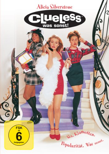 Clueless - Was sonst?