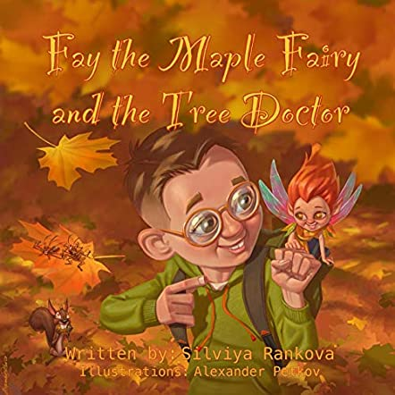 Fay The Maple Fairy and The Tree Doctor