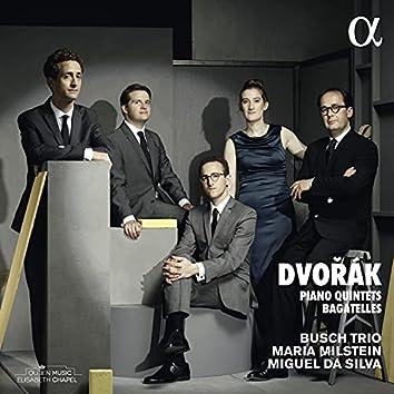 Dvořák: Piano Quintets & Bagatelles