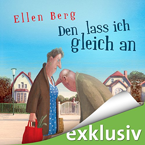 Den lass ich gleich an: (K)ein Single-Roman audiobook cover art