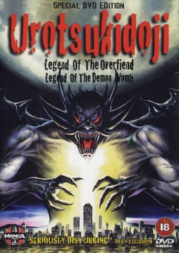 Urotsukidoji - Legend Of The Overfiend / Legend Of The Demon Womb (Animated) [Import anglais]