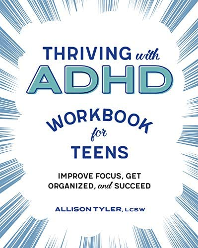 Thriving with ADHD Workbook for Teens Improve Focus Get Organized and Succeed product image