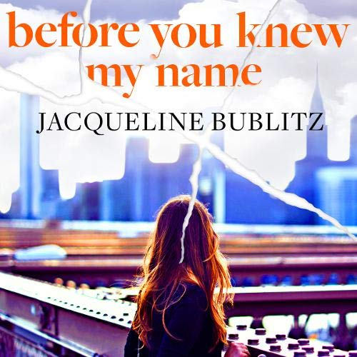 Before You Knew My Name Audiobook By Jacqueline Bublitz cover art