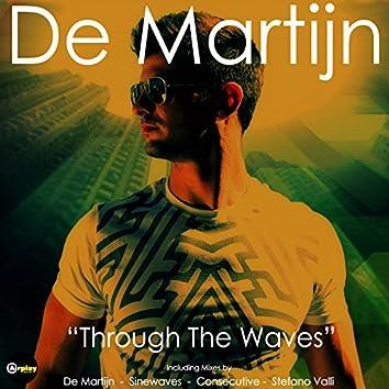 Through The Waves (Remixes)