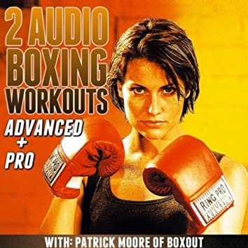 2 Audio Boxing Workouts: Advanced + Pro