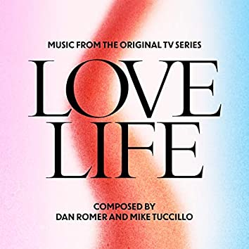 Love Life (Music from the Original TV Series)