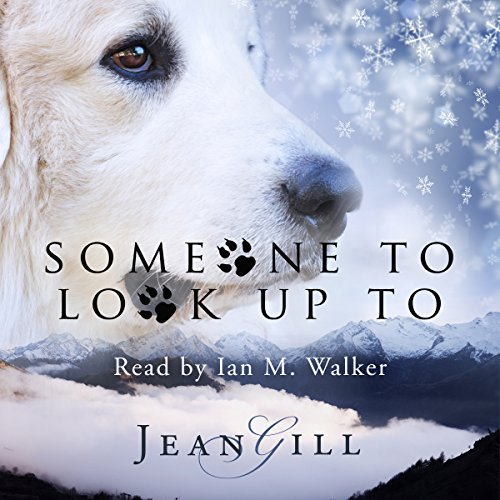Someone to Look up To: The Story of a Special Dog Titelbild