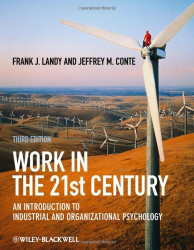 Work in the 21st Century: An Introduction to Industrial...
