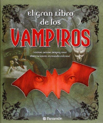 El gran libro de los vampiros (Grandes libros de lectura)