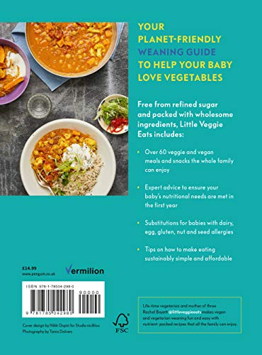 Little Veggie Eats: Easy Weaning Recipes for All the Family to Enjoy