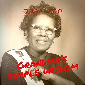 Grandma's Simple Wisdom