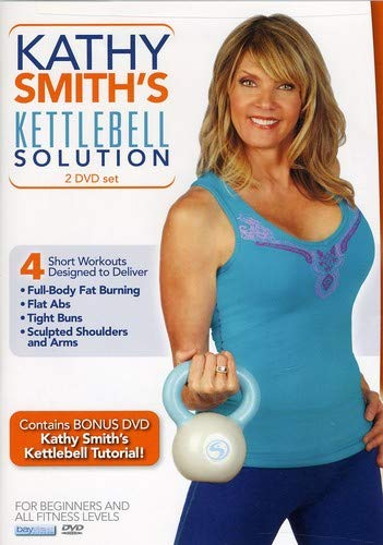 Kathy Smith: Kettlebell Solution Workout 2 DVD Set