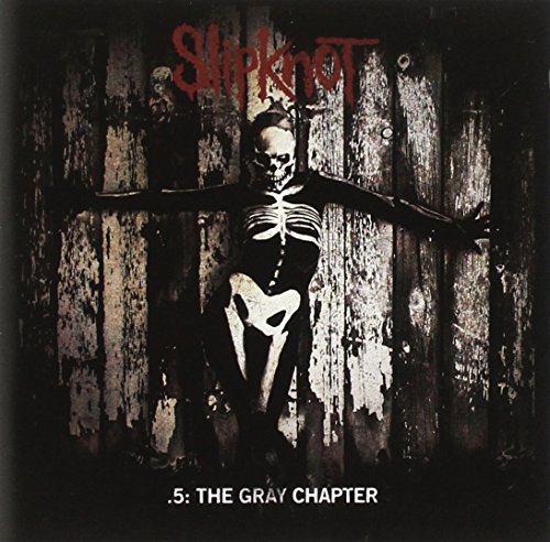 .5: The Gray Chapter / Slipknot