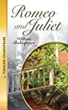 Romeo and Juliet- Timeless Shakespeare