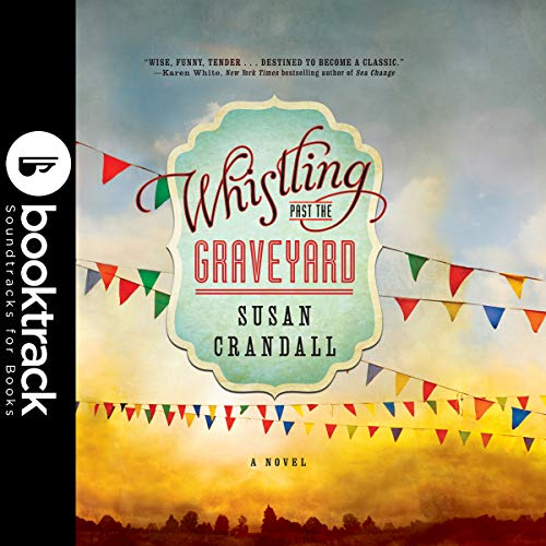 Whistling Past the Graveyard  By  cover art