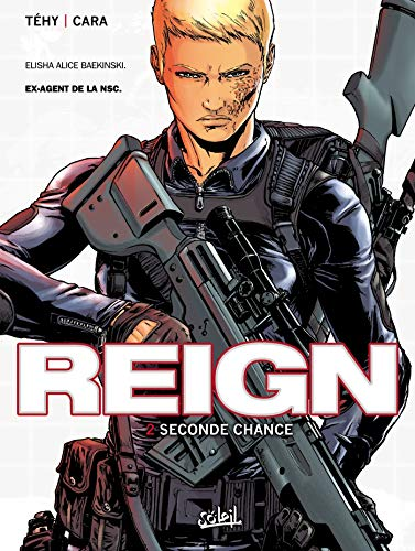Reign T02: Seconde chance