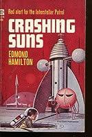 Crashing Suns 1401403190 Book Cover