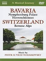 Musical Journey: Bavaria & Switzerland [DVD] [Import]