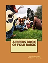 A Pipers Book of Folk Music by George Delanghe (2014-09-30)
