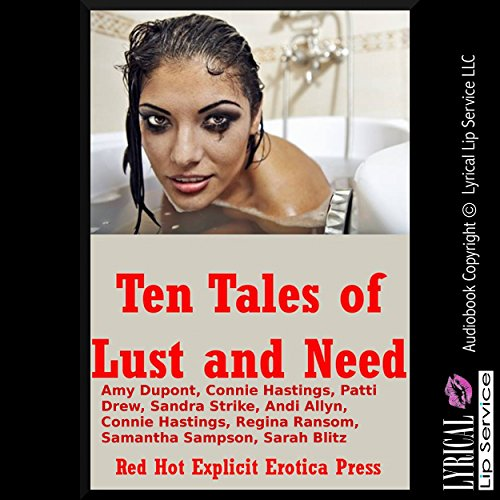Ten Tales of Lust and Need audiobook cover art