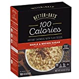 Better Oats 100 Calories Maple & Brown Sugar Instant Oatmeal with Flax Seeds, 9.8 Ounce (Pack of 6)