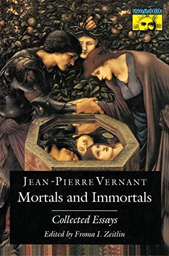Mortals and Immortals: Collected Essays